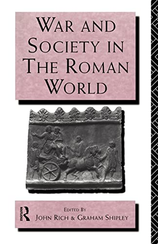 9780415121675: War and Society in the Roman World