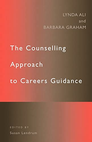 9780415121736: The Counselling Approch to Careers Guidance