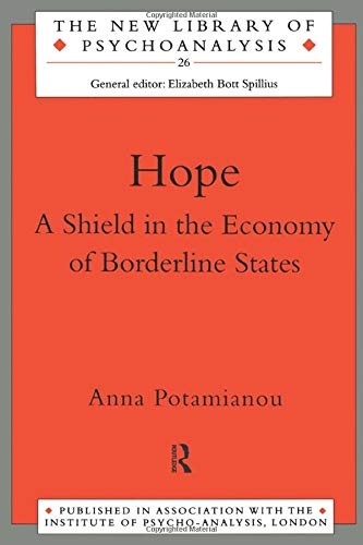 9780415121774: Hope: A Shield in the Economy of Borderline States (The New Library of Psychoanalysis)