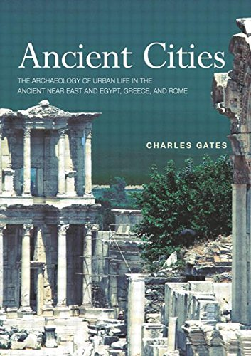 9780415121828: Ancient Cities: The Archaeology of Urban Life in the Ancient Near East and Egypt, Greece and Rome