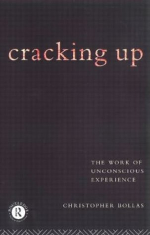 9780415122429: Cracking Up: The Work of Unconscious Experience