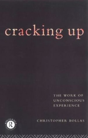 9780415122436: Cracking Up: Work of Unconscious Experience