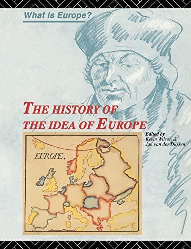 The History of the Idea of Europe: Dussen, Jan van