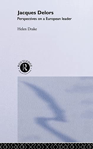 9780415124249: Jacques Delors: Perspectives on a European Leader