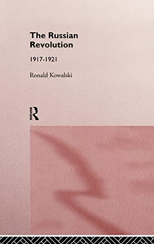 9780415124379: The Russian Revolution: 1917-1921 (Routledge Sources in History)