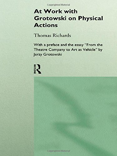 9780415124911: At Work with Grotowski on Physical Actions