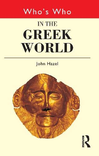 9780415124973: Who's Who in the Greek World (Routledge Who's Who... Series)