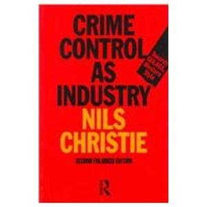 9780415125390: Crime Control as Industry