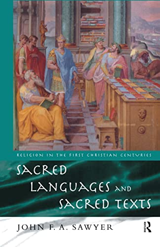 Sacred Languages and Sacred Texts (Religion in: Sawyer, John