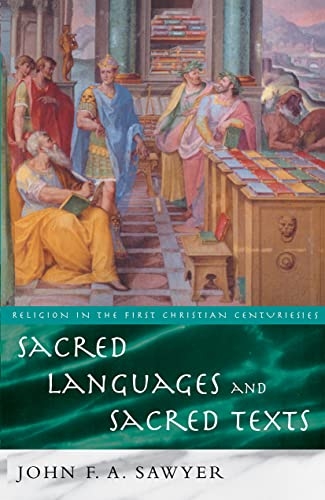 9780415125475: Sacred Languages and Sacred Texts (Religion in the First Christian Centuries)
