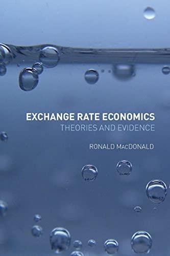 9780415125512: Exchange Rate Economics: Theories and Evidence