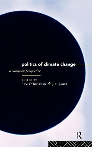 9780415125734: The Politics of Climate Change: A European Perspective (State of Welfare)