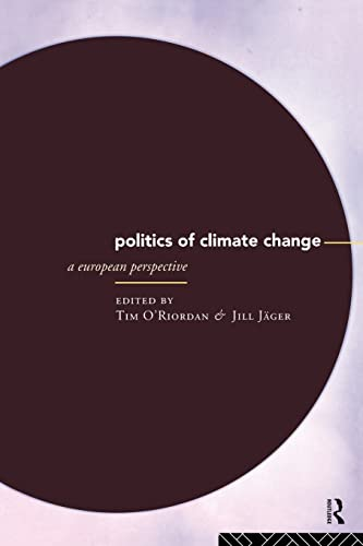 9780415125741: The Politics of Climate Change: A European Perspective (Global Environmental Change)