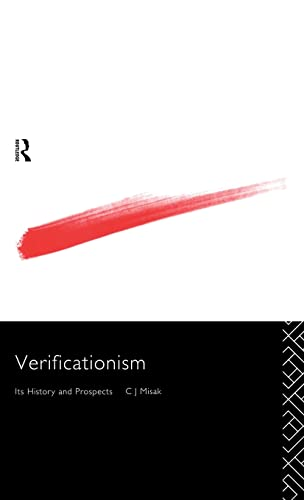 9780415125970: Verificationism: Its History and Prospects (Philosophical Issues in Science)