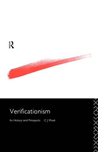 9780415125987: Verificationism: Its History and Prospects (Philosophical Issues in Science)