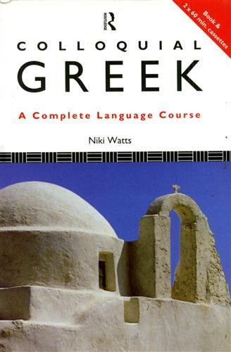 9780415126861: Colloquial Greek: A Complete Language Course (Colloquial Series)