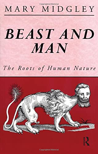 9780415127400: Beast and Man: The Roots of Human Nature