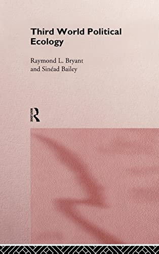 9780415127431: Third World Political Ecology: An Introduction