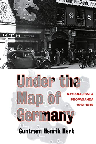 9780415127493: Under the Map of Germany: Nationalism and Propaganda 1918 - 1945
