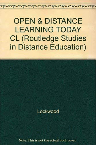 9780415127585: OPEN & DISTANCE LEARNING TODAY CL (Routledge Studies in Distance Education)