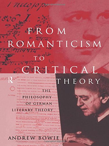 9780415127622: From Romanticism to Critical Theory: The Philosophy of German Literary Theory