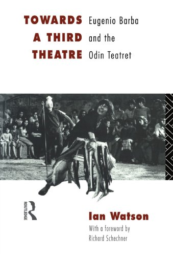 9780415127646: Towards a Third Theatre: Eugenio Barba and the Odin Teatret