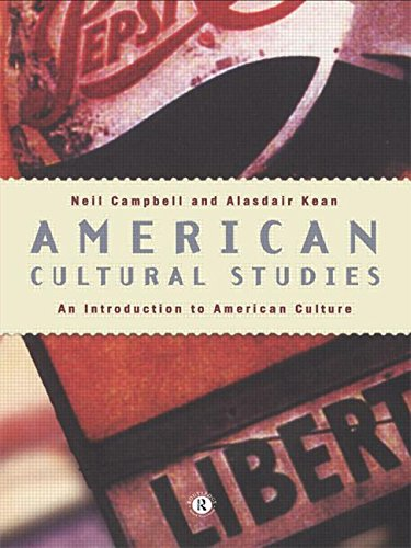 9780415127981: American Cultural Studies: An Introduction to American Culture