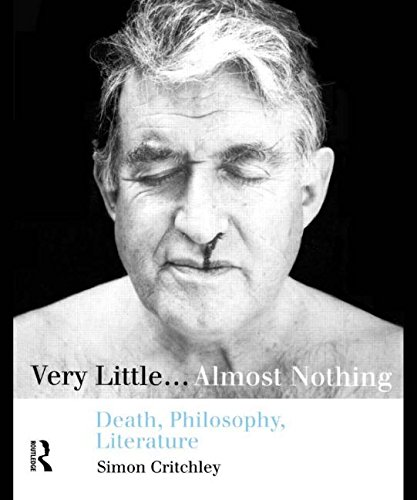 9780415128223: Very Little...Almost Nothing: Death, Philosophy, Literature