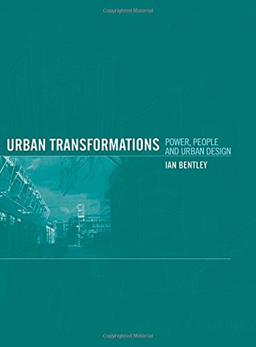 9780415128230: Urban Transformations: Power, People and Urban Design