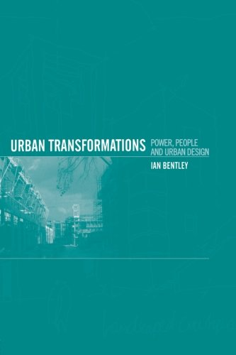 9780415128247: Urban Transformations: Power, People and Urban Design