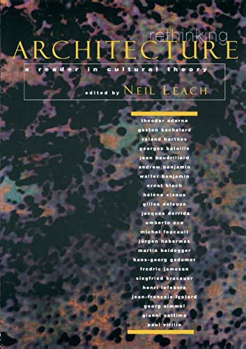 9780415128261: Rethinking Architecture: A Reader in Cultural Theory (Sociolinguistics)