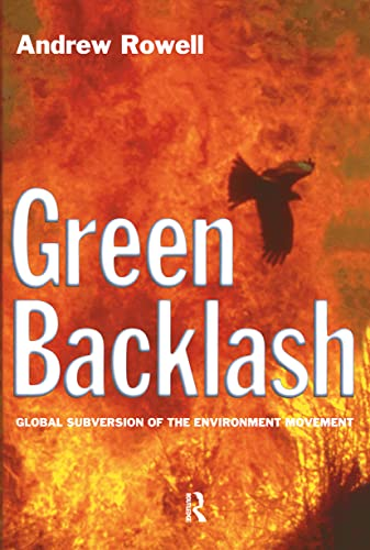 9780415128285: Green Backlash: Global Subversion of the Environment Movement