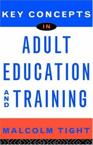 9780415128346: Key Concepts in Adult Education and Training