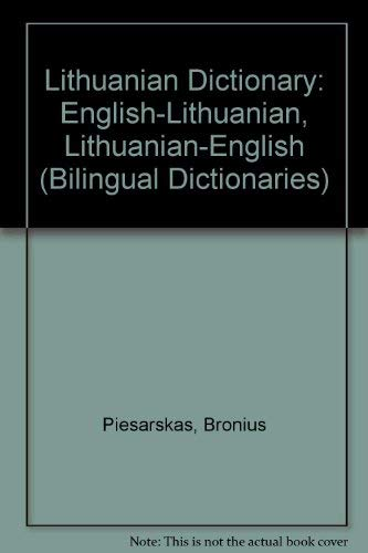 9780415128568: Lithuanian Dictionary: English-Lithuanian/Lithuanian-English (Bilingual Dictionaries)