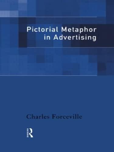 9780415128681: Pictorial Metaphor in Advertising
