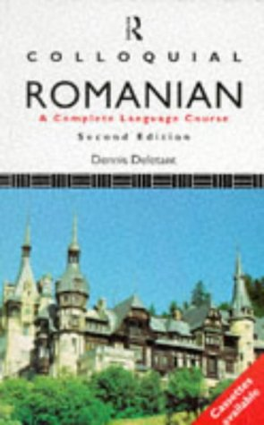 9780415128988: Colloquial Romanian: The Complete Course for Beginners (Colloquial Series)