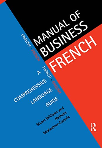 9780415129015: Manual of Business French: A Comprehensive Language Guide (Manuals of Business)