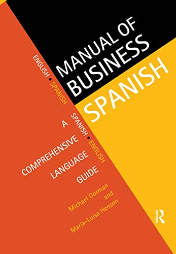 9780415129039: Manual of Business Spanish: A Comprehensive Language Guide (Manuals of Business)