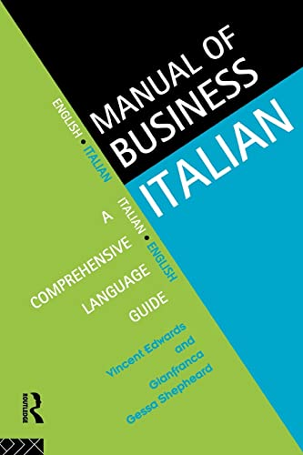 9780415129046: Manual of Business Italian: A Comprehensive Language Guide (Languages for Business)