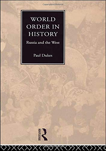World Order in History: Russia and the West