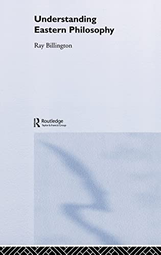 9780415129640: Understanding Eastern Philosophy