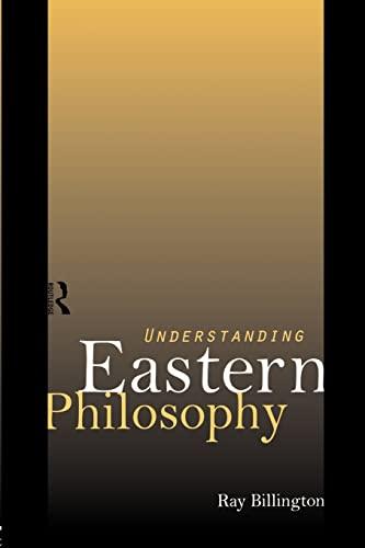 9780415129657: Understanding Eastern Philosophy