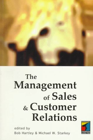 9780415129749: The Management of Sales and Customer Relations: Book of Readings
