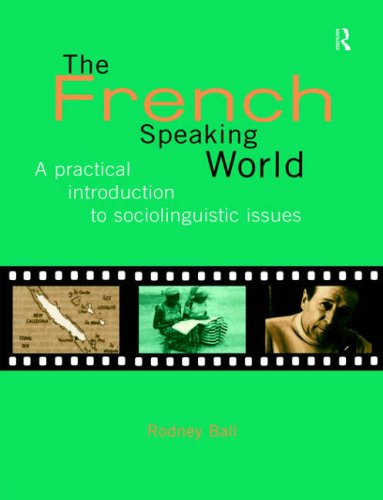 9780415129879: The French-Speaking World: A Practical Introduction to Sociolinguistic Issues (Routledge Language in Society)