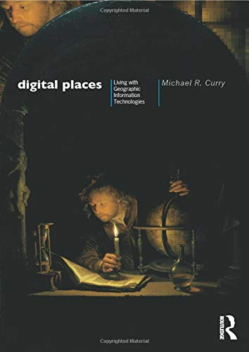 9780415130158: Digital Places: Living with Geographic Information Technologies