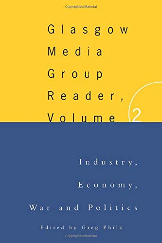 9780415130370: The Glasgow Media Group Reader, Vol. Ii: Glasgow University Media Reader: 2 (Communication and Society)