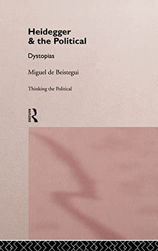 9780415130639: Heidegger and the Political (Thinking the Political)