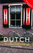9780415130882: Colloquial Dutch [includes 2 audio cassettes] (Colloquial Series)
