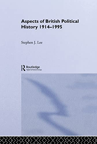 9780415131025: Aspects of British Political History 1914-1995
