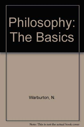 9780415131063: Philosophy: The Basics